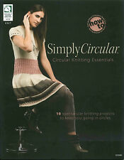Simply Circular Knitting Essentials Skill Building Techniques Made Easy BOOK