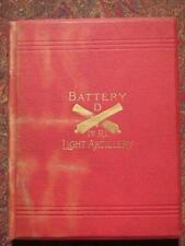 BATTERY D, FIRST RHODE ISLAND LIGHT ARTILLERY IN THE CIVL WAR 1897 FIRST EDITION