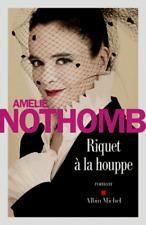 Amélie NOTHOMB***NEUF***RIQUET à la HOUPPE