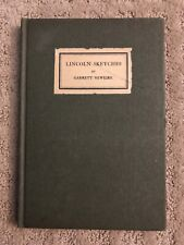 Lincoln Sketches by Garrett Newkirk First Edition Signed