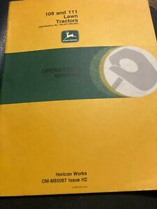 JOHN  DEERE 108 111 LAWN TRACTOR 190,000- 285,000 OPERATORS MANUAL