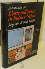 EROTICA ESOTERISMO A. Schwarz: L'arte dell'amore in India e Nepal, Laterza 1980