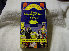 Flikbaks Your Wonderful Year 1953 The Video Greeting Card VHS TAPE / VERY GOOD