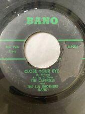 "Northern Soul Funk 45/ Capprells W/ Soul Bros.  ""Close Your Eyes""    Bano   Hear"