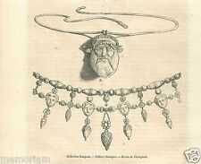 Necklaces Collier Etruscan Étrusques Campana Italia Italy GRAVURE OLD PRINT 1863