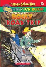 Rocky Road Trip (The Magic School Bus Chapter Book, No. 20) by Judith Bauer Sta