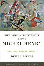 THE CONTEMPLATIVE SELF AFTER MICHEL HENRY - RIVERA, JOSEPH - NEW PAPERBACK BOOK
