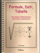 libro FORMULE DATI TABELLE metrologia elettrotecnica elettronica radiotecnica