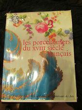 beau livre 1964 les porcelainiers du 18 eme siecle francais hachette porcelaine