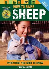 How To Raise Sheep - Ffa Book Lamb 4-H Lamps Wool Feed Homestead Survival New .