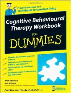 Cognitive Behavioural Therapy Workbook for Dummies-Rhena Branch, Rob Willson