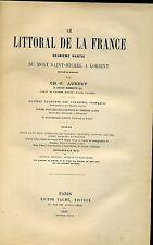 GEOGRAPHIE. LE LITTORAL DE LA FRANCE. 2. MONT ST MICHEL A LORIENT. AUBERT 1886