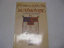 Delivrance et fidelite : Maimonide : textes du colloque tenu a l'Unesco en .....