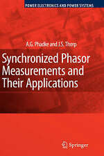 Synchronized Phasor Measurements and Their Applications (Power Electronics and P