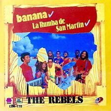 BANANA LA RUMBA DE SAM MARTIN by The Rebels, (Kubaney Recds 1989 - NEW