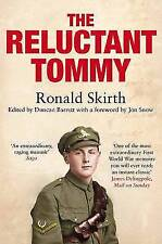 Ronald Skirth, The Reluctant Tommy: An Extraordinary Memoir of the First World W