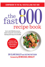 THE Fast 800 Recipe Book - the low-carb Mediterranean style recipes -Healthy-