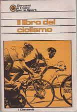 Rosati, Il libro del ciclismo, Garzanti, sport, 1974