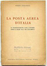 La posta aerea d'Italia. Piero Consonni. 45 pp ill. in nero. Copertina sciu