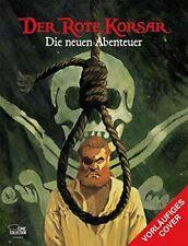 Der Rote Korsar - Die neuen Abenteuer 1  Hardcover Ehapa Verlag