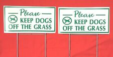 """2 signs 2 steel stands Keep Dogs off the Grass lawn signs 12"""" X 6"""" green/white"""