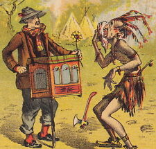 Antique Indian Savage Soothed by Music Crank Organ Grinder Tobin NY Trade Card