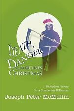 Death, Danger and Sometimes Christmas : 30 Parlous Verses for a Cimmerian...