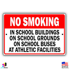 No Smoking In School Buildings, Grounds, Buses Metal 8x12 Sign