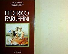 FEDERICO FARUFFINI: LA VITA, LE OPERE, IL SUO TEMPO VANGELISTA EDITORE 1984