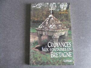 CROYANCES AUX FONTAINES EN BRETAGNE DENEFLE
