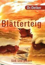 Dr. Oetker - Blätterteig: süß und pikant. von Oetker | Buch | Zustand sehr gut