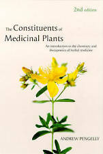The Constituents of Medicinal Plants: An Introduction to the Chemistry and...