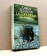 LA CONCHIGLIA DI ANATAJ - C.Sgorlon [Mondadori 1983]