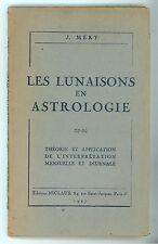 MERY J. LES LUNAISONS EN ASTROLOGIE NICLAUS 1947 ASTROLOGIA ESOTERISMO