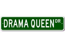 DRAMA QUEEN Street Sign - Aluminum
