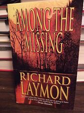 Among the Missing by Richard Laymon, PB, 2000