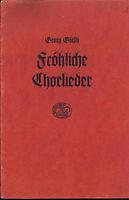 """"""" Fröhliche Chorlieder """" - von Georg Götsch"""