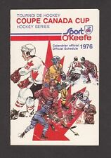 1976  HOCKEY SCHEDULE SPORT O'KEEFE CANADA CUP NRMT++ UNMARKED INV A2343