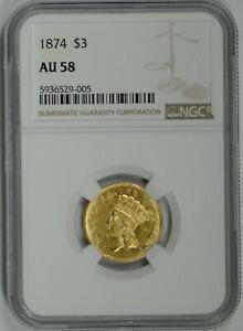 1874 $3 Indian Princess Three Dollar Gold Piece AU 58 NGC