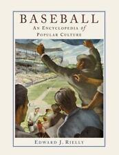 Baseball : An Encyclopedia of Popular Culture by Edward J. Rielly (2000,...