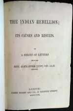 ALEXANDER DUFF  The INDIAN REBELLION; Its Causes & Results.... 1st 1858 w/ MAP