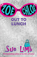 Good, Zoe and Chloe: Out to Lunch Bk. 2, Limb, Sue, Book