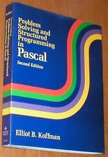 Problem Solving and Structured Programming in Pascal-2nd Ed. ~ Elliot B. Koffman