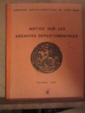 Haut-Rhin: Notices sur les Arc-hives départementales/ Colmar 1968