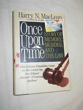Once Upon A Time: A True Story of Memory...  by Harry N. MacLean (1993, Hardcove