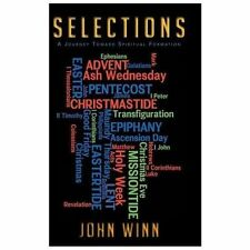 S e l e C T I o N S : A Journey Toward Spiritual Formation by John Winn...