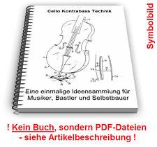 Cello selbst bauen - Violoncello Kontrabass Streichinstrument Technik Patente