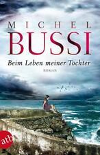 Beim Leben meiner Tochter Michel Bussi (2016, Taschenbuch)Krimi/Thriller, TOP!
