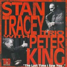The Last Time I Saw You - Stan Tracey Trio With Peter King