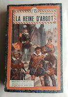 N77 Ancien Livre La Reine d'argot Michel Zévaco début XXeme Tallandier Paris